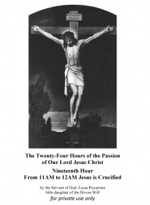Nineteenth Hour From 11AM to 12AM Jesus is Crucified
